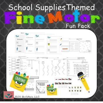Occupational Therapy School Supplies Themed Fine Motor Fun Pack