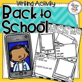 Back to School - This is Me Writing Activity