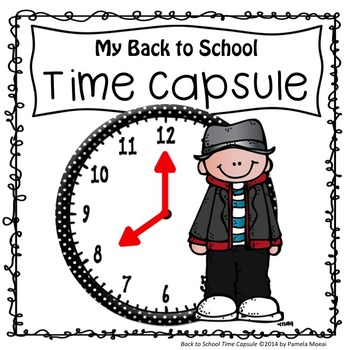 Back to School Time Capsule (Ages 8-13)