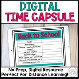 Back to School Time Capsule Digital Distance Learning