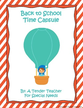 Back to School Time Capsule and Reflection
