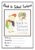 Back to School Tortoise Literacy Booklet (Part 1)