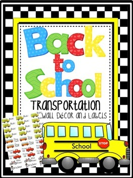 Back to School Transportation Labels and Wall Decor
