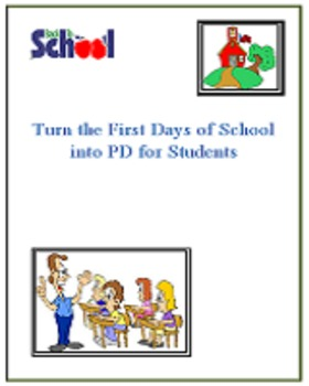 Back to School: Turn the First Days of School into PD for Students