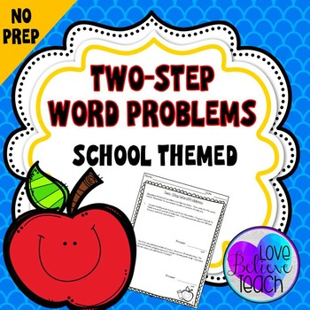 Two-Step Word Problems - School Themed