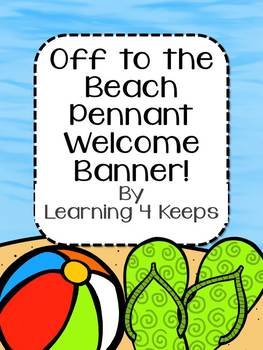 "Back to School ""Off to the Beach"" Pennant Welcome Banner!"