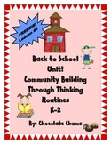 Back to School Unit! Community Building Through Thinking Routines K-2