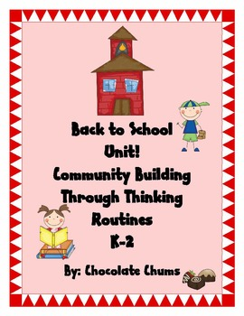 Back to School Unit! Community Building Through Thinking R