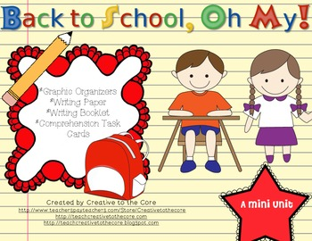 """Back to School"" Unit~ Includes Graphic Organizers & Much More!"