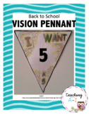 Back to School Vision/Goal Setting Pennant Activity