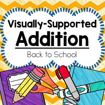 Count to Add Activities:  Back to School Edition