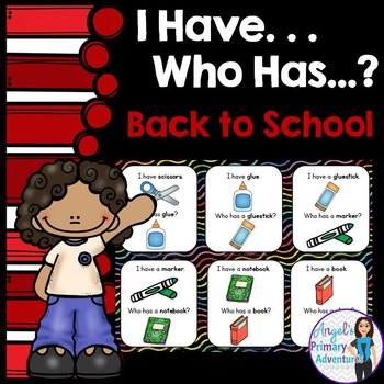 Back to School Vocabulary Game:  I Have...Who Has...