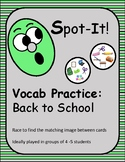 Back to School Spot It/Dobble/Vocabulary Game