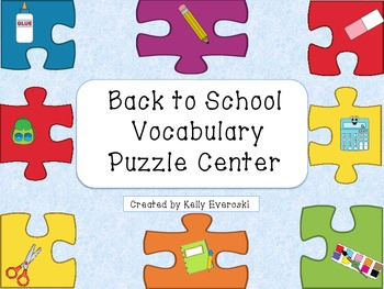 Back to School Vocabulary Puzzle Center