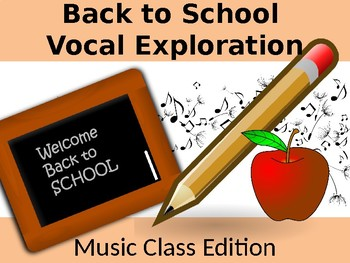 Back to School Vocal Exploration