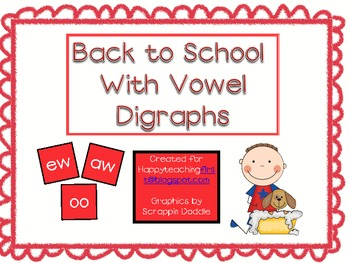 Back to School Vowel Digraphs