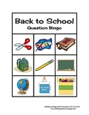 Back to School WH Question Bingo