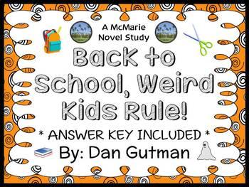 Back to School, Weird Kids Rule! (Dan Gutman) Novel Study / Comprehension