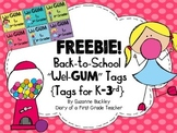 "Back-to-School ""Wel-GUM"" tags"