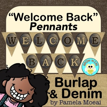 "Back to School ""Welcome Back"" Pennants (Burlap and Denim)"