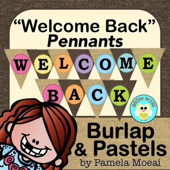 "Back to School ""Welcome Back"" Pennants (Burlap and Pastels)"