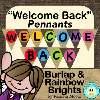 """Back to School """"Welcome Back"""" Pennants (Burlap and Rainbow"""