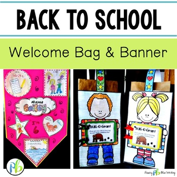 Back to School ~ Welcome Bag and Banner Project for the First Day of School