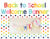 Back to School: Welcome Banner