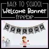 Back to School Welcome Banner FREEBIE