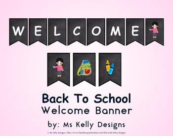 Back to School Welcome Banner for Classroom