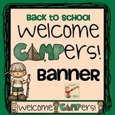 Camp Theme Welcome Banner for Back to School