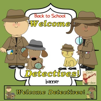 Back to School Welcome Detectives Banner