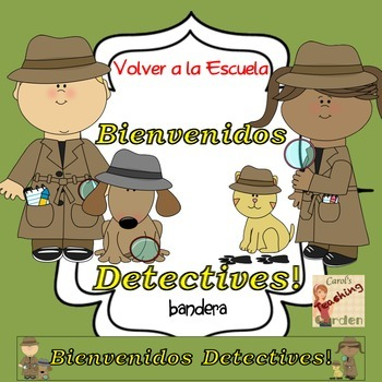 Back to School Welcome Detectives Banner (Spanish Version)