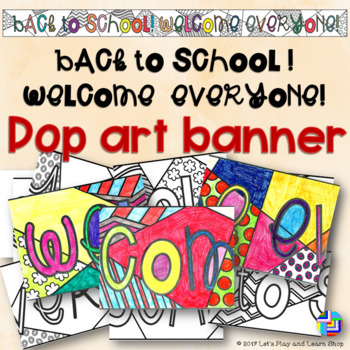 Back to School! Welcome Everyone! Pop Art Banner