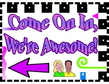 Back to School Welcome Sign: Come On In, We're Awesome!