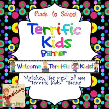 Back to School Welcome Terrific Kids Banner