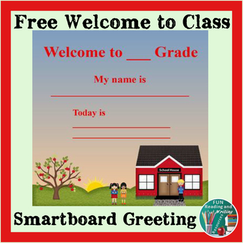 Back to School Welcome To My Class Smart Notebook Free