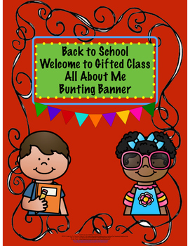 Back to School Welcome to Gifted Class Bunting Banner