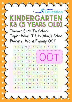 Back to School - What I Like About School (I): Word Family OOT - K3 (age 5)