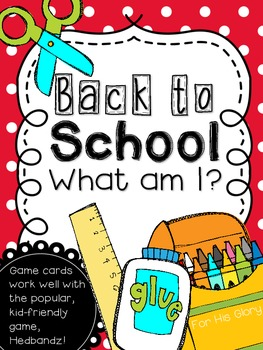Back to School- What am I?