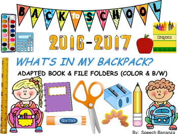 Back to School-What's in My Backpack?  ADAPTED  BOOK & FIL