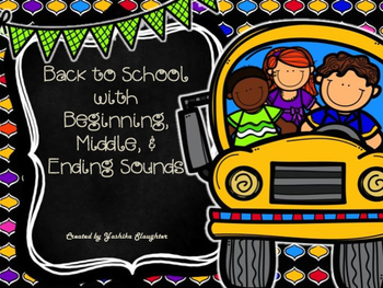Back to School With Beginning, Medial, and Ending Sounds