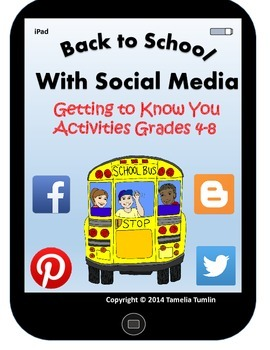 """Back to School With Social Media """"Getting to Know You"""" Activities (Grades 4-8)"""