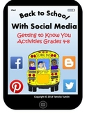 "Back to School With Social Media ""Getting to Know You"" Activities (Grades 4-8)"