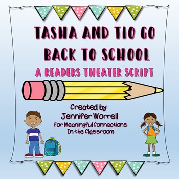 Back to School With Tasha and Tio Readers Theater Scripts