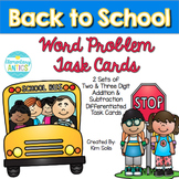 Back to School Word Problem Task Cards (2 & 3 Digit Add/Subtract)