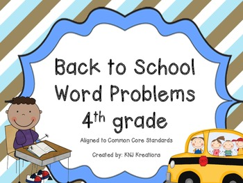 Back to School Word Problems - Fourth Grade