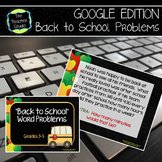 Back to School Word Problems: Problem Solving for Grades 3-4 GOOGLE EDITION