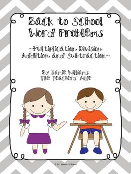 Back to School Word Problems (division/multiplication/addition/subtraction)