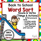 Back to School Word Sort Literacy Center; Nouns & Verbs as Things & Action